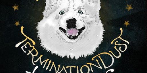Termination Dust / Granddad / Hikes / Secret Garden Live at Williwaw Social