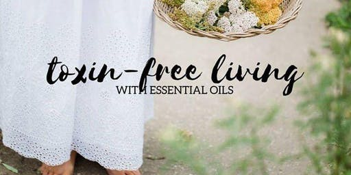 Essential Oils & Toxin Free Living