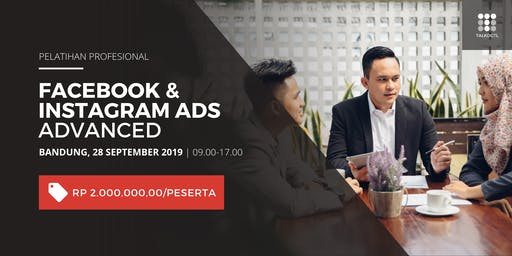 (PAID EVENT) Pelatihan Profesional Facebook & Instagram Ads Advanced