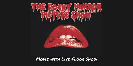 The Rocky Horror Picture Show - Movie w Live Floor Show Sat Oct 26 @ 7:30pm tickets