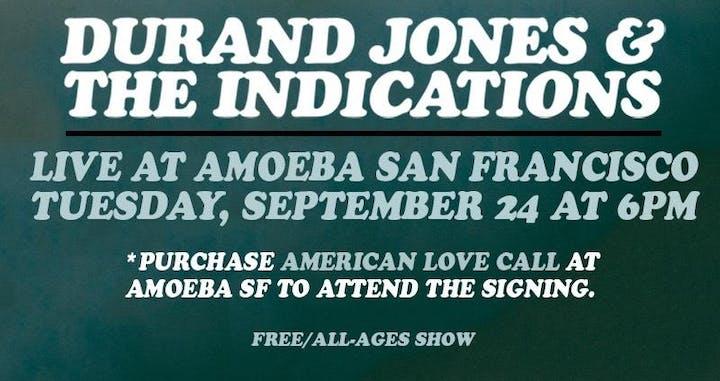 Durand Jones & The Indications LIVE at Amoeba SF 9/24 6pm