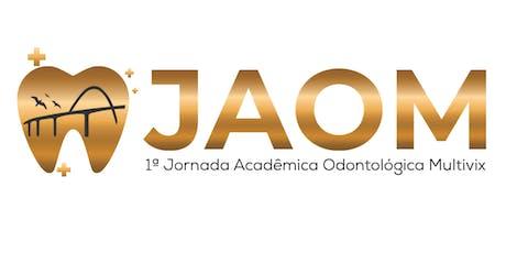 Jornada Acadêmica de Odontologia Multivix -JAOM ingressos