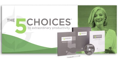 The 5 Choices To Extraordinary Productivity- Webcast tickets
