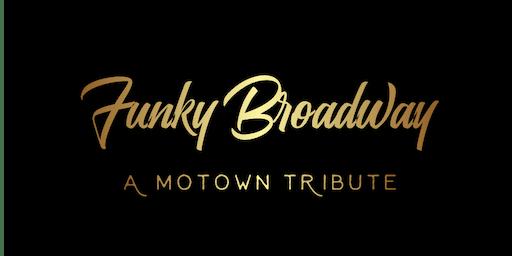 Funky Broadway: A Motown Tribute