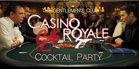 The GC Presents: Cocktail Party // Casino Royale tickets