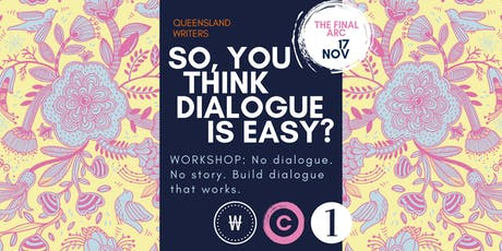 So, You Think Dialogue Is Easy? with Susanne Gervay tickets