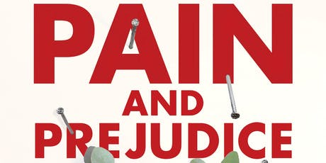 Author Talk: Pain and Prejudice tickets