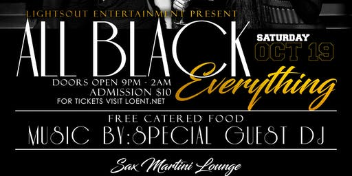 All Black Everything at Sax Martini Lounge