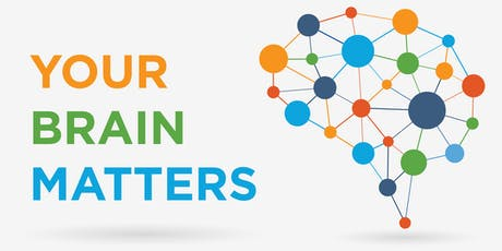 Your Brain Matters - Fairfield Library tickets
