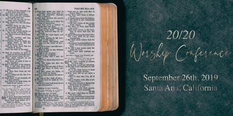 20/20 Worship Conference - Santa Ana tickets