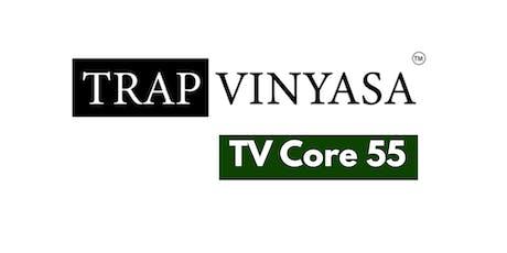 TV Core 55 tickets