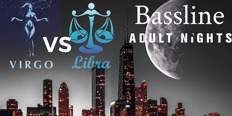 Bassline Nights Virgo vs Libra Bash tickets