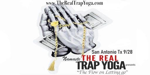 The Real Trap Yoga San Antonio