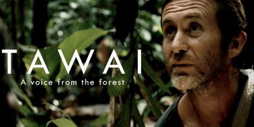 Tawai: A Voice from the Forest  Film Screening and Panel Discussion