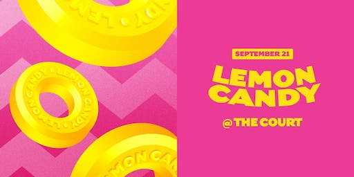 LEMON CANDY | The Court