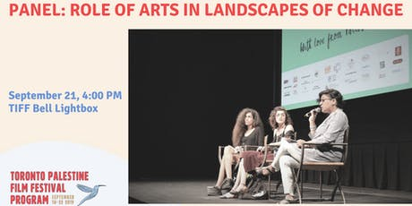 TPFF Panel: Role of Arts in Landscapes of Change (Free) tickets