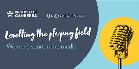 UnCover Event: Levelling the playing field- Women's sport in the media tickets