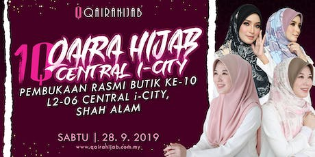 Grand Opening Qaira Hijab Central I-City Mall tickets