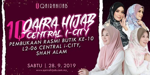 Grand Opening Qaira Hijab Central I-City Mall