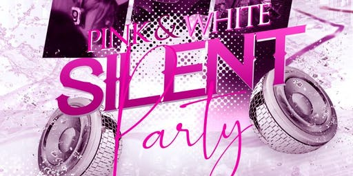 Pink&White Silent Party