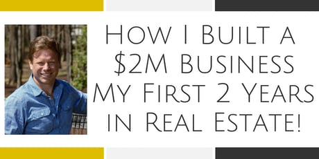 How I Built a $2M Business My First 2 Years in Real Estate - Alexandria tickets