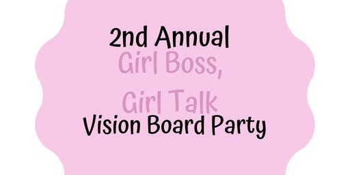 2019 Girl Boss, Girl Talk Vision Board Party