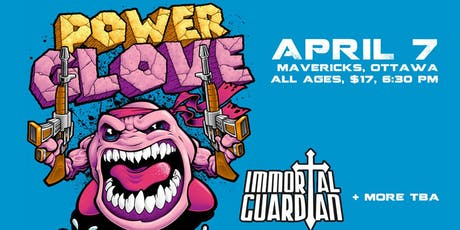 Powerglove, Immortal Guardian, Sinful Ways, Lycanthro, Thunderdome tickets
