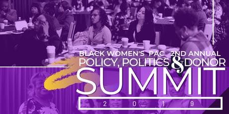 2019 BWPAC 2nd Annual Policy, Politics and Donor Summit tickets