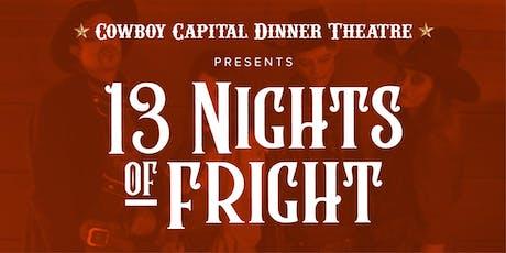 Thirteen Nights of Fright - Haunted Hayride tickets