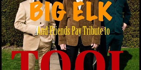 Big Elk and Friends Pay Tribute to Tool tickets