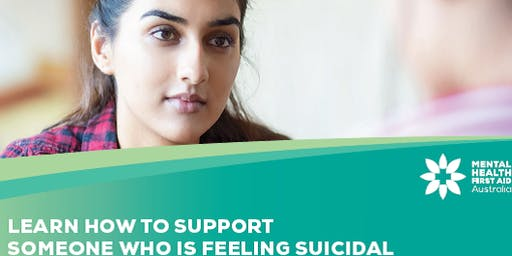 Mental Health First Aid: for the suicidal person (short 4 hour course)