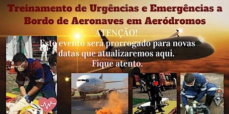 Treinamento de Urgências e Emergências a Bordo de Aeronaves em Aeródromos ingressos