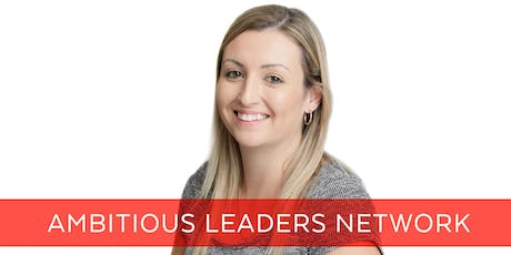 Ambitious Leaders Network Perth – 25 September2019 tickets