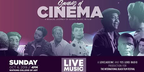Sounds of Cinema Live: A Journey of Gospel Music In Film tickets