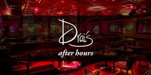 #1DRAI'S AFTER HOURS : THUR-SUN