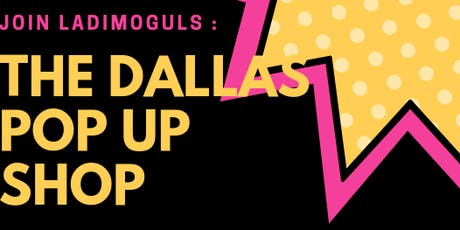 The Dallas Vendor Pop up Shop tickets