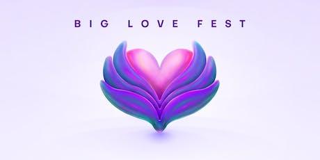 BIG LOVE FEST 2019 tickets