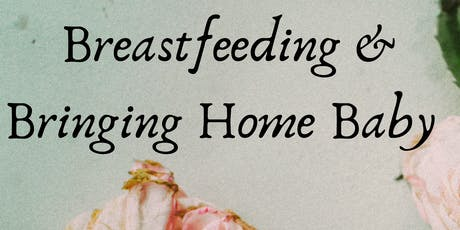Breastfeeding & Bringing Home Baby Class  tickets