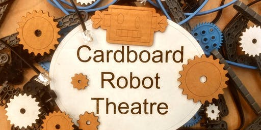 Cardboard Robot Theatre Workshop @ The Youthie 12-18yrs!