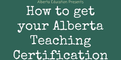 How to get your Alberta Teaching Certificate