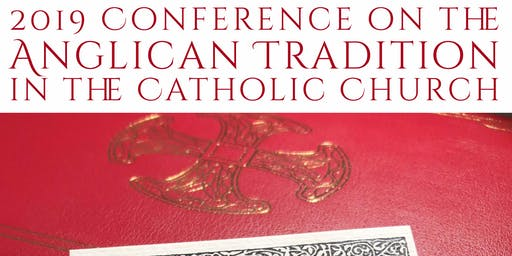 Anglican Tradition Conference 2019