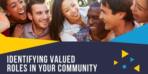 Identifying Valued Roles in your Community