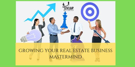 Growing Your Real Estate Business Mastermind