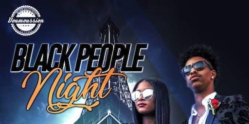 BLACK PEOPLE NIGHT