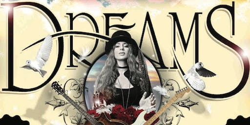 Dreams - Fleetwood Mac & Stevie Nicks Tribute Show