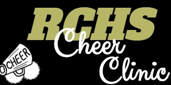 RCHS Cheer Mini Clinic