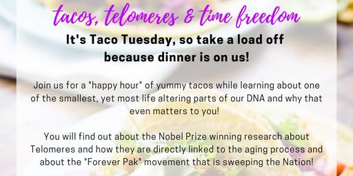 Tacos, Telomeres & Time Freedom