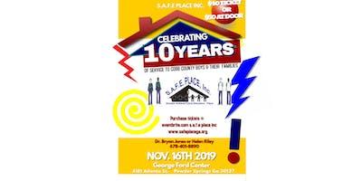 S.A.F.E Place Inc. 10 Year Anniversary