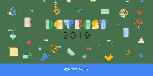 DevFest Seattle 2019