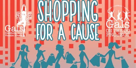 """Shopping for a Cause"" benefiting Gals on the Go Project  tickets"
